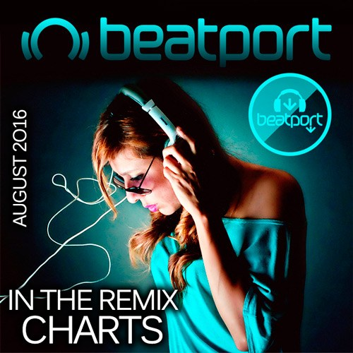 Beatport In The Remix Charts August 2016 (2016)