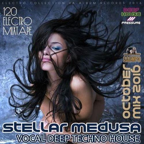 Stellar Medusa: Vocal Deep House October Mix (2016)