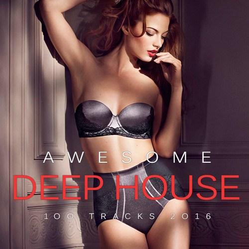 Awesome Deep House (2016)