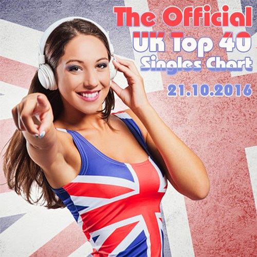 The Official UK Top 40 Singles Chart 21.10.2016 (2016)