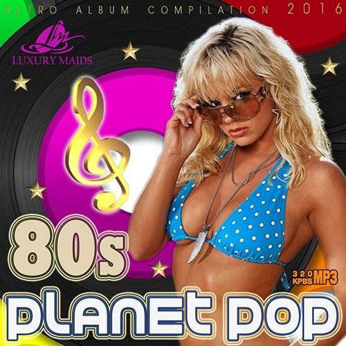 Planet Pop 80s (2016)